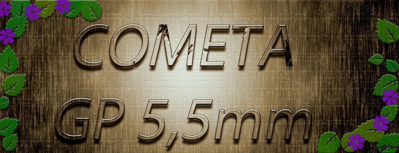 Cometa GP 5,5mm